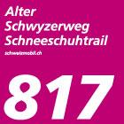 Alter-Schwyzerweg-Schneeschuhtrail