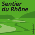 Sentier du Rhône