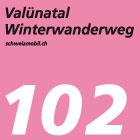 Valünatal-Winterwanderweg
